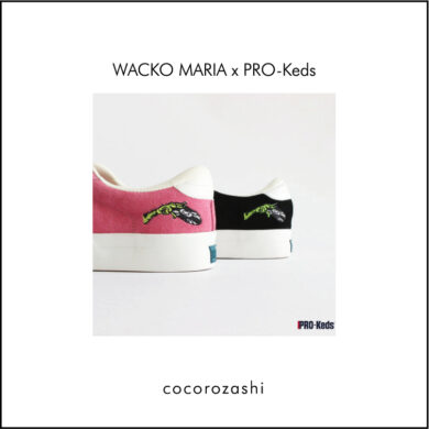 WACKO MARIA×PRO-Keds | コラボアイテム発売のご案内[2021.4.10]